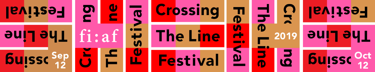FIAF Crossing the Line Festival 2019